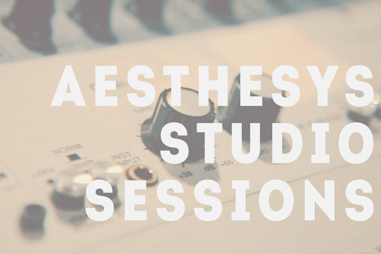 aesthesys studio sessions